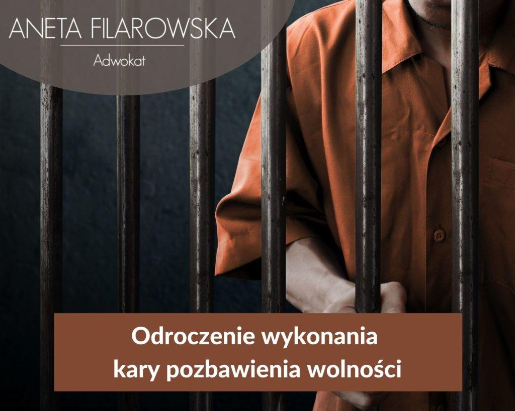 odroczenie kary pozbawienia wolności